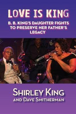 Love Is King by Shirley King