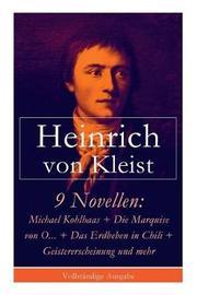 9 Novellen by Heinrich Von Kleist