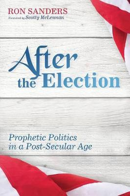 After the Election by Ron Sanders
