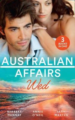Australian Affairs: Wed by Barbara Hannay