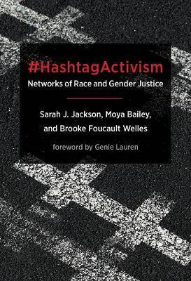 #HashtagActivism by Sarah J. Jackson