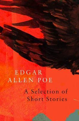 A Selection of Short Stories by Edgar Allan Poe (Legend Classics) by Edgar Allan Poe