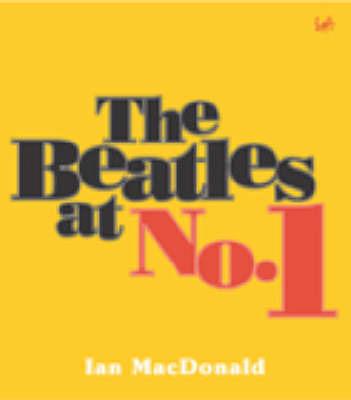 The Beatles At No. 1 by Ian MacDonald image