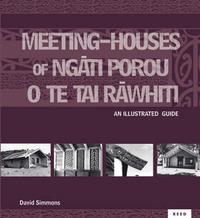 Meeting Houses of Ngati Porou O Te Tai Rawhiti: an Illustrated Guide by D. Simmons image