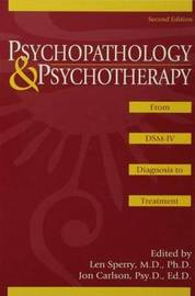 Psychopathology and Psychotherapy: From DSM-IV Diagnosis to Treatment