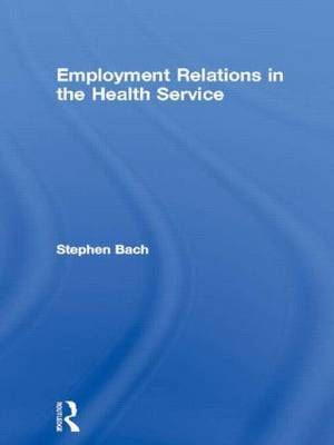 Employment Relations in the Health Service by Stephen Bach image