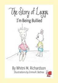 The Story of Leggs by Whitni M Richardson