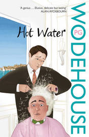 Hot Water by P.G. Wodehouse