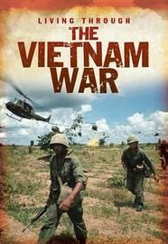 The Vietnam War by Cath Senker