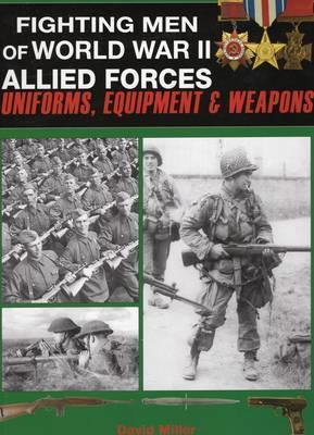 Fighting Men of World War II: v. 2 by David Miller