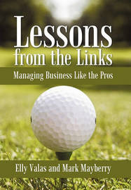 Lessons from the Links by Elly Valas