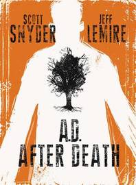 AD After Death by Scott Snyder