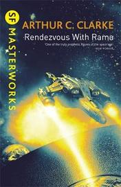 Rendezvous With Rama (S.F. Masterworks) by Arthur C. Clarke