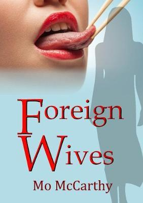 Foreign Wives by Mo McCarthy image