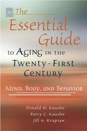 Aging in the Twenty-first Century by Donald H Kausler