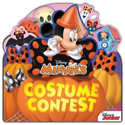 Minnie Minnie's Costume Contest by Disney Book Group