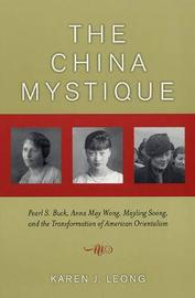 The China Mystique by Karen J. Leong image