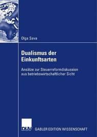 Dualismus Der Einkunftsarten by Olga Sava