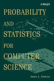 Probability and Statistics for Computer Science by James L. Johnson image