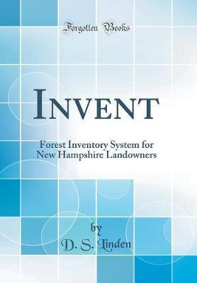 Invent by D S Linden