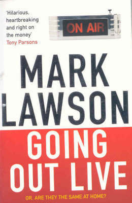 Going Out Live by Mark Lawson