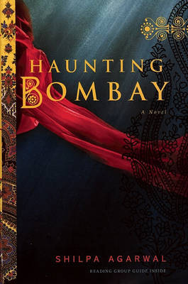 Haunting Bombay by Shilpa Agarwal image