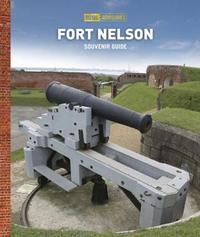 Guidebook to Fort Nelson by Royal Armouries