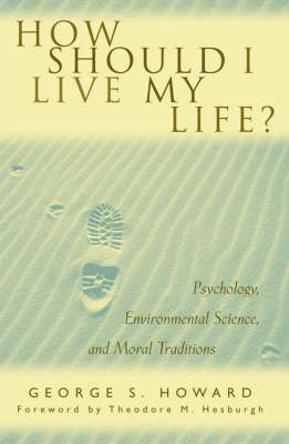 How Should I Live My Life? by George S. Howard image