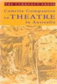 Concise Companion to Theatre in Australia by Philip Parsons image