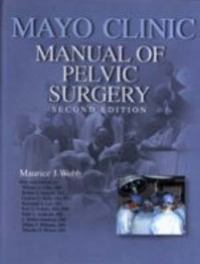 Mayo Clinic Manual of Pelvic Surgery by Maurice J. Webb image