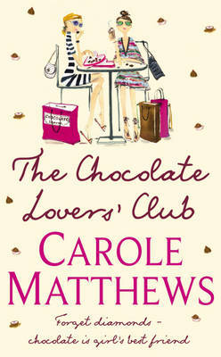 The Chocolate Lovers' Club by Carole Matthews image
