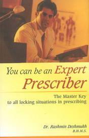 You Can Be An Expert Prescriber by Rashmin Deshmukh image