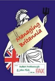 Managing Britannia by Robert Protherough image