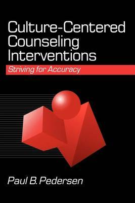 Culture-Centered Counseling Interventions by Paul B. Pedersen