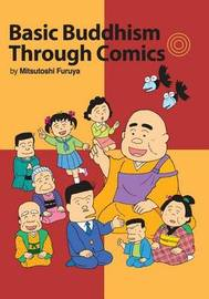 Basic Buddhism Through Comics by Mitsutoshi Furuya image