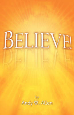 Believe! by Andy W. Allen image