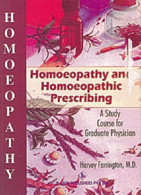 Homoeopathy and Homoeopathic Prescribing by Harvey Farrington image