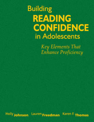 Building Reading Confidence in Adolescents by Holly A. Johnson