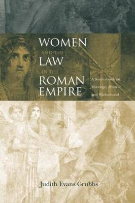 Women and the Law in the Roman Empire by Judith Evans Grubbs image