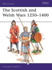 The Scottish and Welsh Wars, 1250-1400 by Christopher Rothero image
