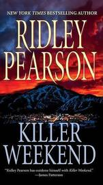 Killer Weekend by Ridley Pearson