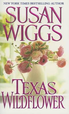 Texas Wildflower by Susan Wiggs