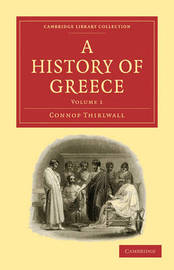 A History of Greece by Connop Thirlwall