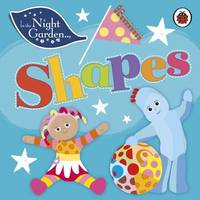 In the Night Garden: Shapes by In the Night Garden image