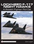 Lockheed F-117 Night Hawks by Don Logan