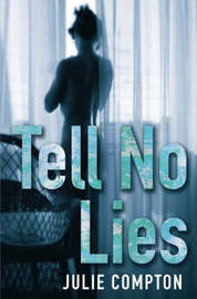 Tell No Lies by Julie Compton image