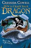 How to be a Pirate: Book 2 by Cressida Cowell