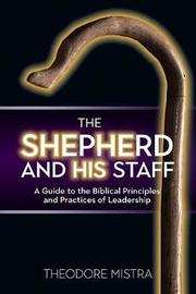 The Shepherd and His Staff by Theodore Mistra