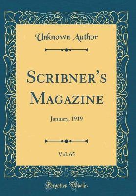 Scribner's Magazine, Vol. 65 by Unknown Author
