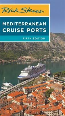Rick Steves Mediterranean Cruise Ports (Fifth Edition) by Rick Steves image